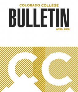 Colorado College Bulletin: April 2016 cover