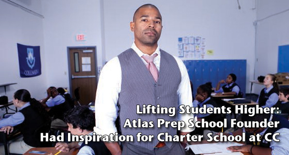 Lifting Students Higher: Atlas Prep School Founder Had Inspiration for Charter School at CC