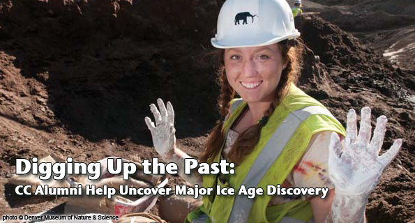 Digging Up the Past: CC Alumni Help Uncover Major Ice Age Discovery