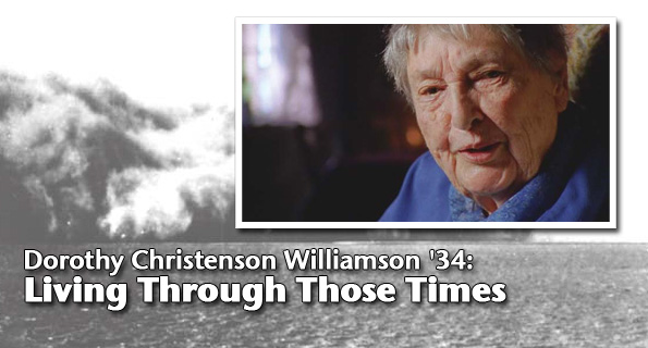 Dorothy Christenson Williamson '34: Living Through Those Times