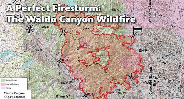 A Perfect Firestorm: The Waldo Canyon Wildfire
