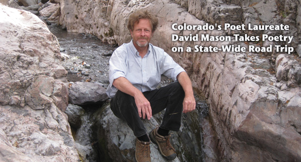 Colorado's Poet Laureate David Mason Takes Poetry on a State-Wide Road Trip