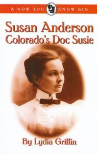 Susan Anderson: Colorado's Doc Susie