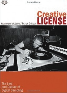 Creative License: The Law and Culture of Digital Sampling cover