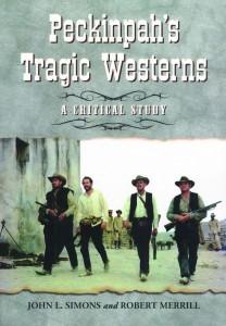 Peckinpah's Tragic Westerns cover