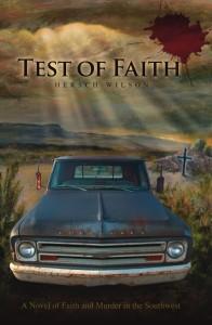 Test of Faith: A Novel of Faith and Murder in the Southwest cover