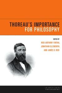 Thoreau's Importance for Philosophy