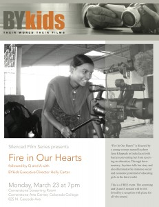Fire in Our Hearts  Monday, March 23 at 7 pm, Cornerstone Screening Room
