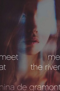 Meet me at River