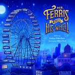 mr  ferris and his wheel