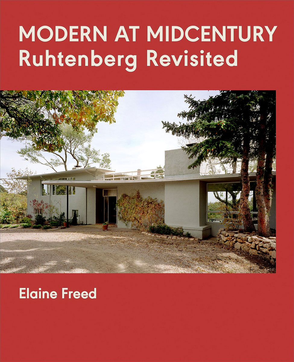 Freed Examines The Influences That Shaped Latvian Born Architect Jan Ruhtenberg Who Came To United States In 1933