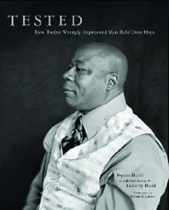 Tested: How Twelve Wrongly Imprisoned Men Held Onto Hope