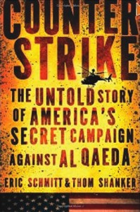 Counterstrike: The Untold Story of America's Secretary Campaign Against Al Qaeda cover
