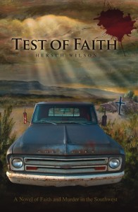 Test of Faith: A Novel of Faith and Murder in the Southwest cover