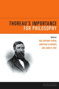 Thoreau's Importance for Philosophy